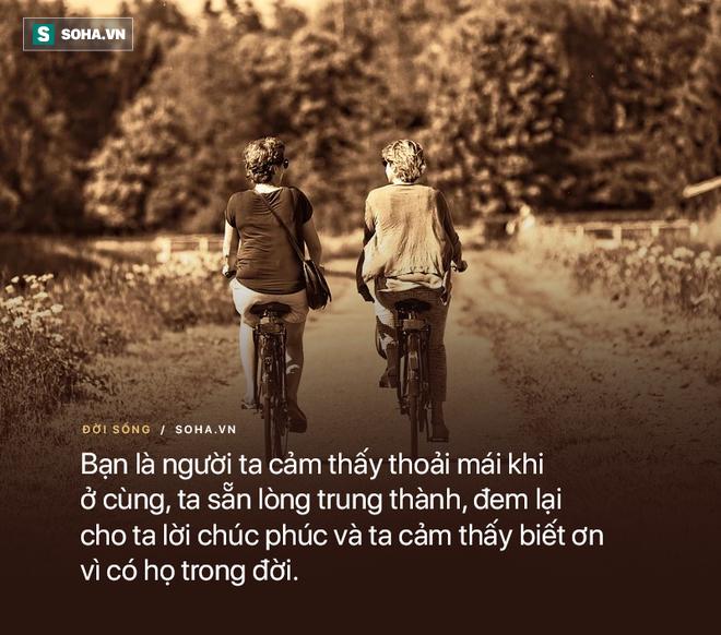 Trên đời có 1 kiểu người rất đáng để kết thâm giao, gặp được là phúc lớn, nhất định phải nâng niu trân trọng - Ảnh 6.